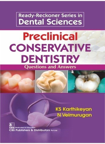 Preclinical Conservative Dentistry  Questions and Answers (1st Reprint)