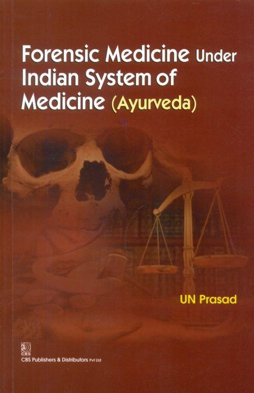 Forensic Medicine Under Indian System Of Medicine (Ayurveda) Pb-2016