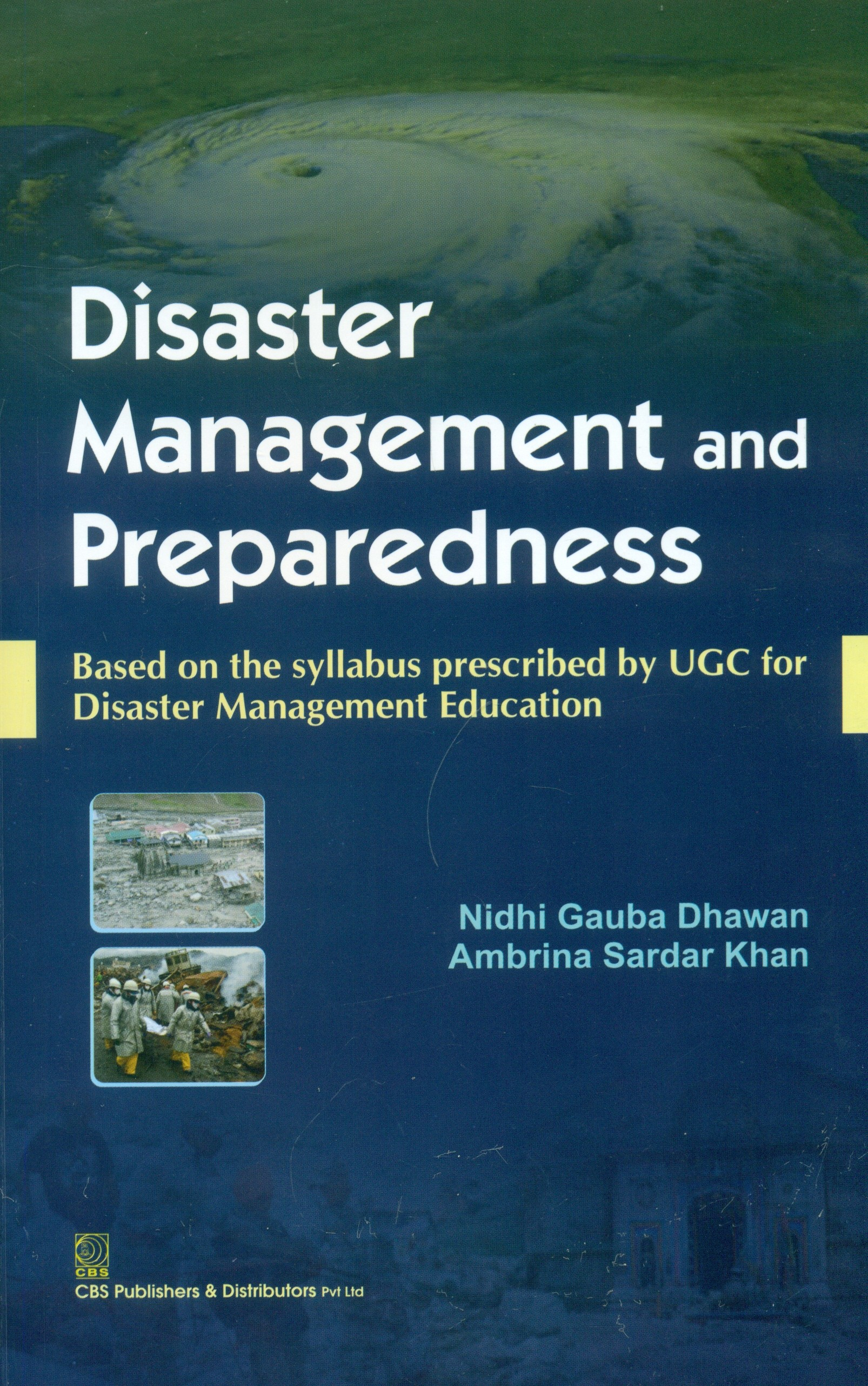 Disaster Management and Preparedness (1st Reprint)  Based on the syllabus prescribed by UGC for Disaster Management Education