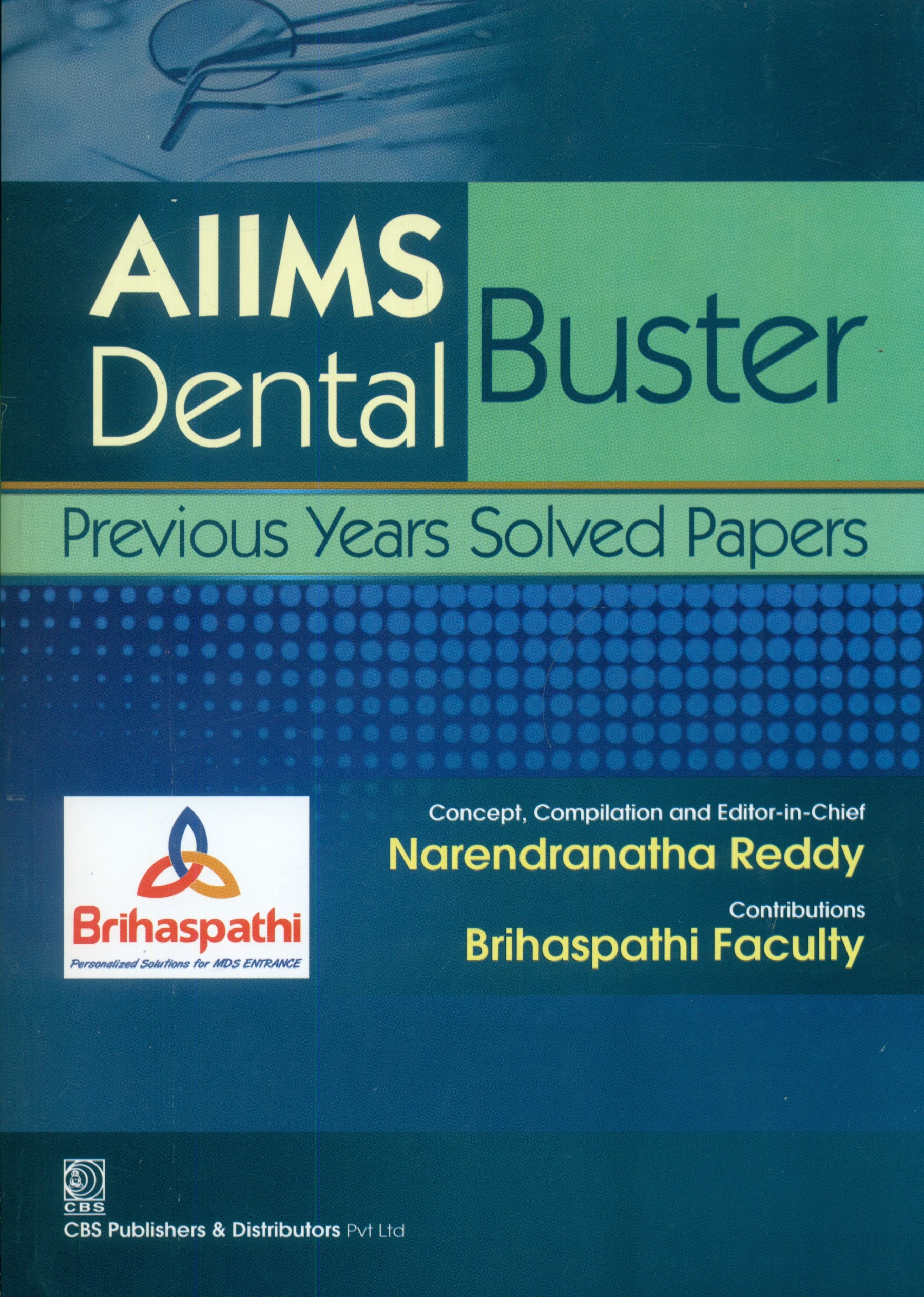 Aiims Dental Buster  Previous Years Solved Papers (Pb-2014)