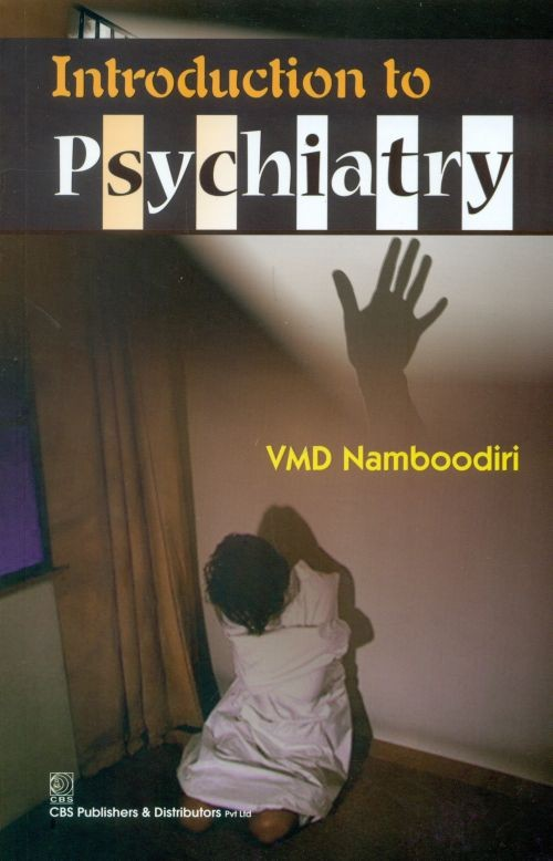 Introduction to Psychiatry (1st reprint)