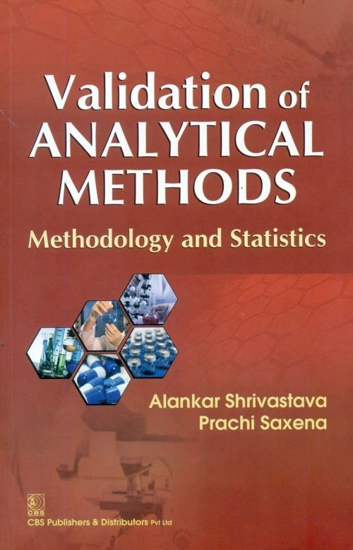 Validation Of Analytical Methods Methodology And Statistics (Pb 2017)