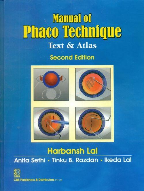 Manual Of Phaco Technique Text & Atlas , 2E (Hb-2014)