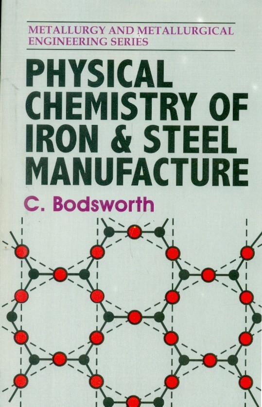 Physical Chemistry Of Iron & Steel Manufacture