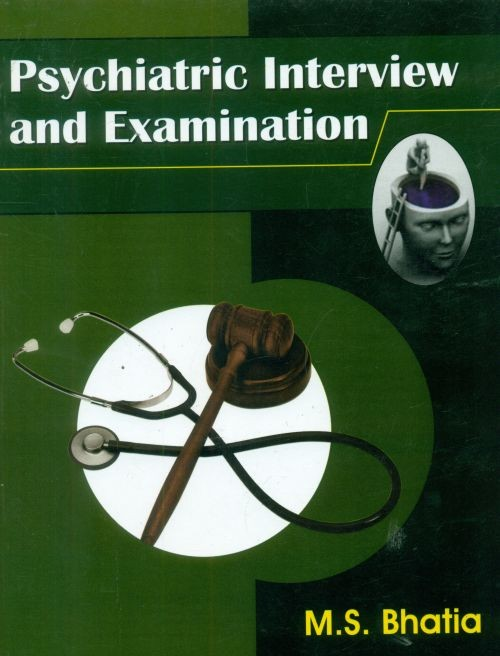Psychiatric Interview And Examination