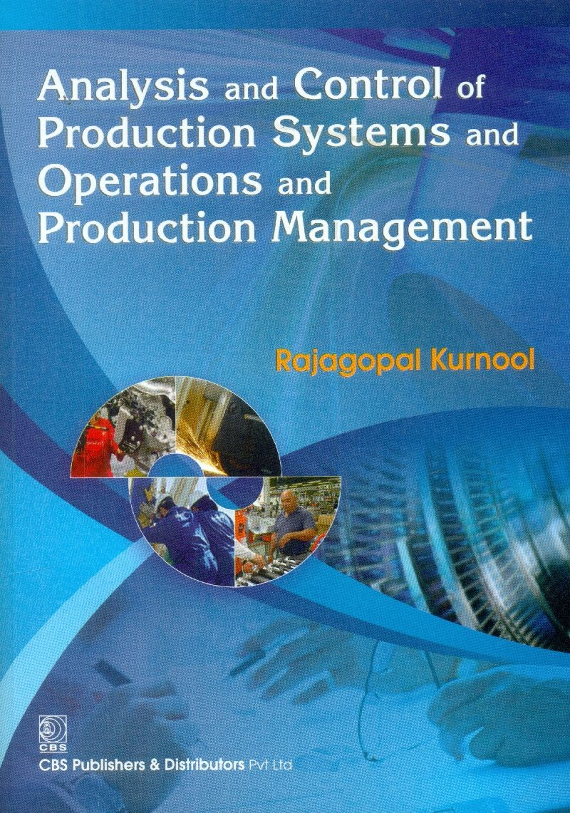 Analysis And Control Of Production Systems And Operations And Production Management (Pb 2015)