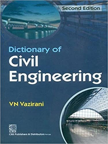 Dictionary of Civil Engineering, 2/e (1st Reprint)