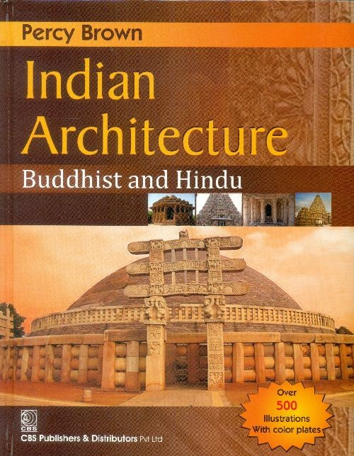 Indian Architecture  Buddhist And Hindu (Hb 2014)