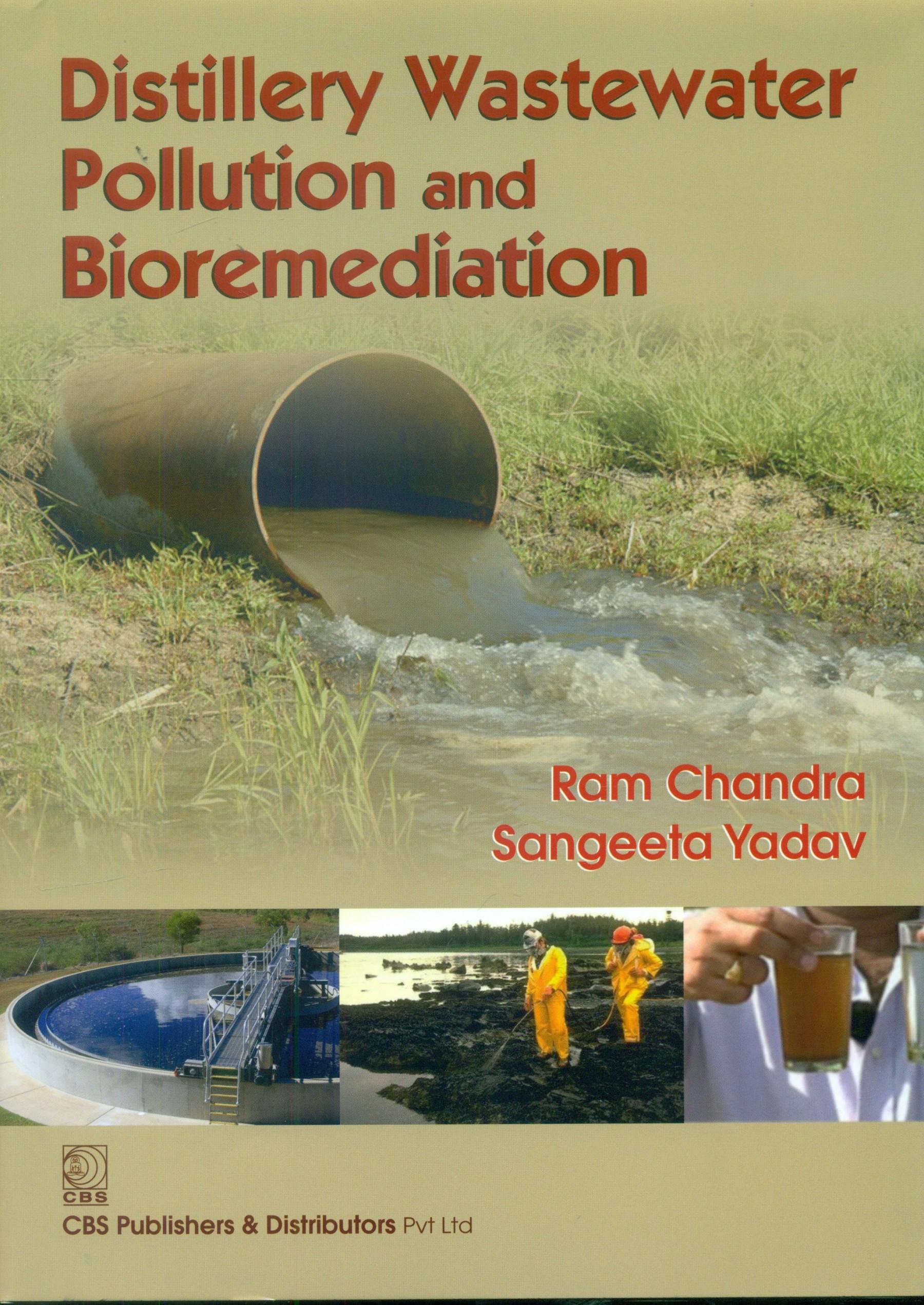Distillery Wastewater Pollution And Bioremediation (Hb 2014)