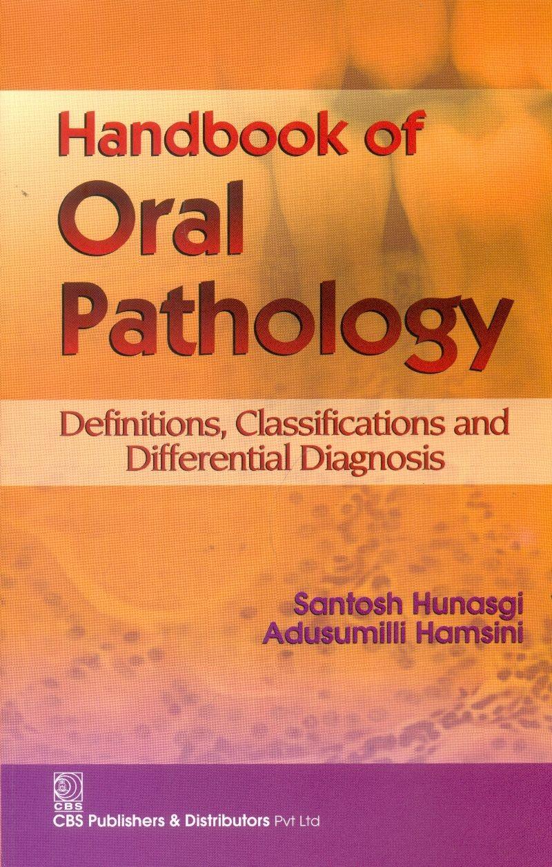 Handbook Of Oral Pathology (Pb 2017)