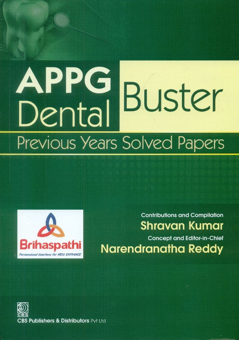 Appg Dental Buster Previous Years Solved Papaers (Pb 2015)