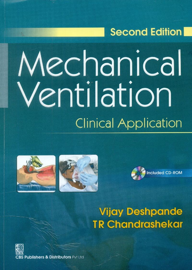 Mechanical Ventilation with CD, 2/e (3rd reprint) Clinical Application