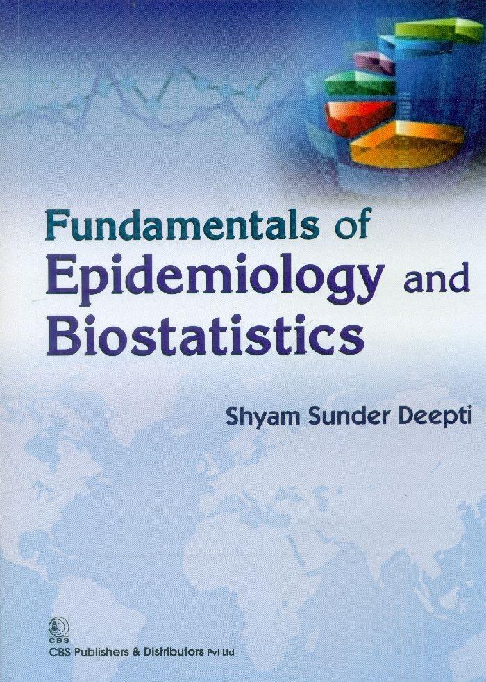 Fundamentals of Epidemiology and Biostatistics (1st Reprint)