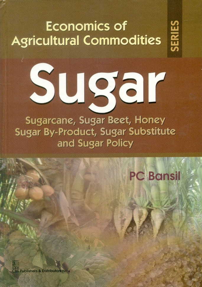 Sugar (Economics Of Agricultural Commodities Series) Hb2015