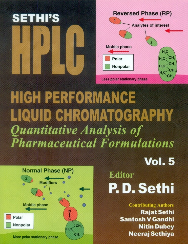 Sethi's High Performance Liquid Chromatography Quantitative Analysis Of Pharmaceutical Formulations Vol.5 (Hb 2015)