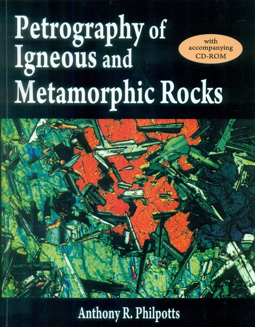 Petrography Of Igneous And Metamorphic Rocks : With Cd-Rom (Pb 2015)
