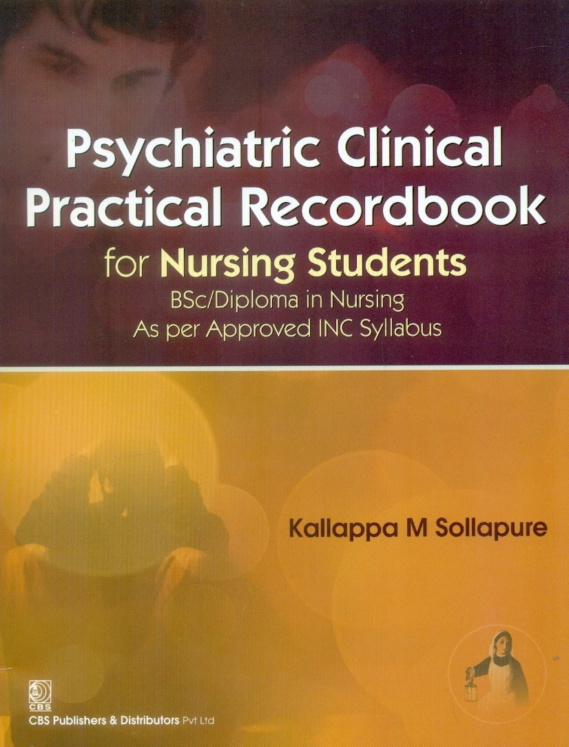 Psychiatric Clinical Practical Record Book For Nursing Students (Pb 2017)