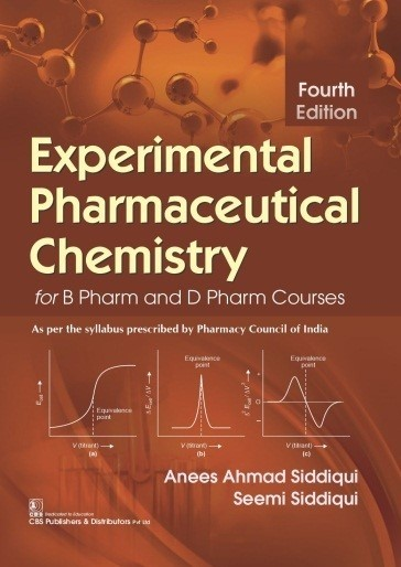 Experimental Pharmaceutical Chemistry for B Pharm and D Pharm Courses