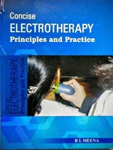 Concise Electrotherapy: Principles and Practice
