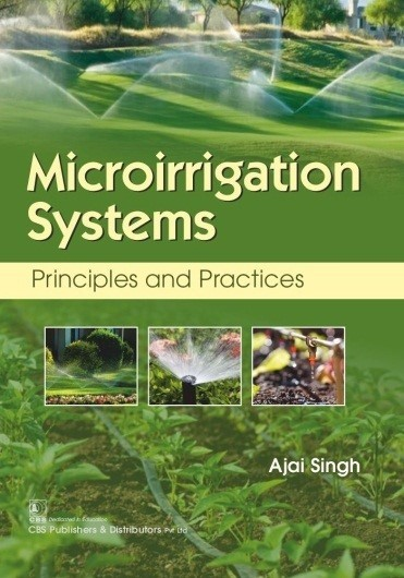Microirrigation Systems Principles and Practices