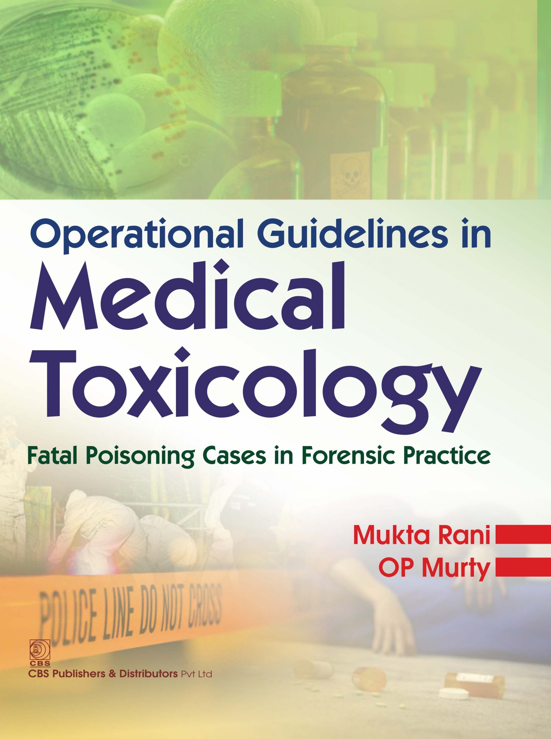 Operational Guidelines Inmedical Toxicology Fatal Poising Cases In Forensic Practice (H 2016)
