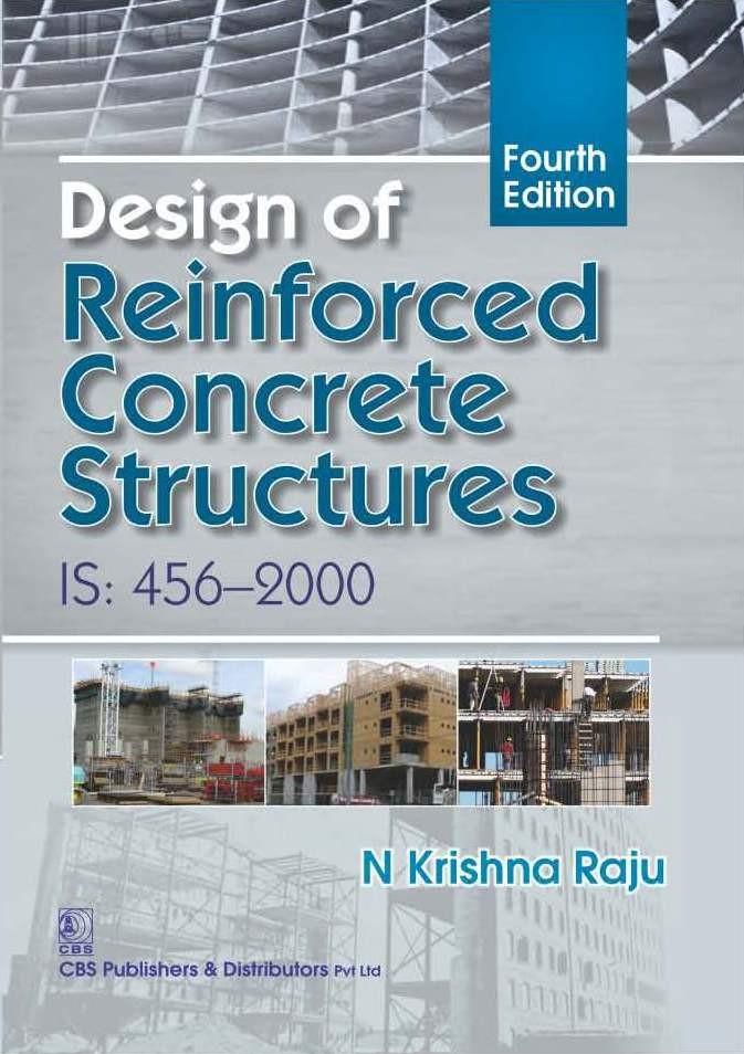Design of Reinforced Concrete Structures, 4/e IS: 456-2000, (1st Reprint)