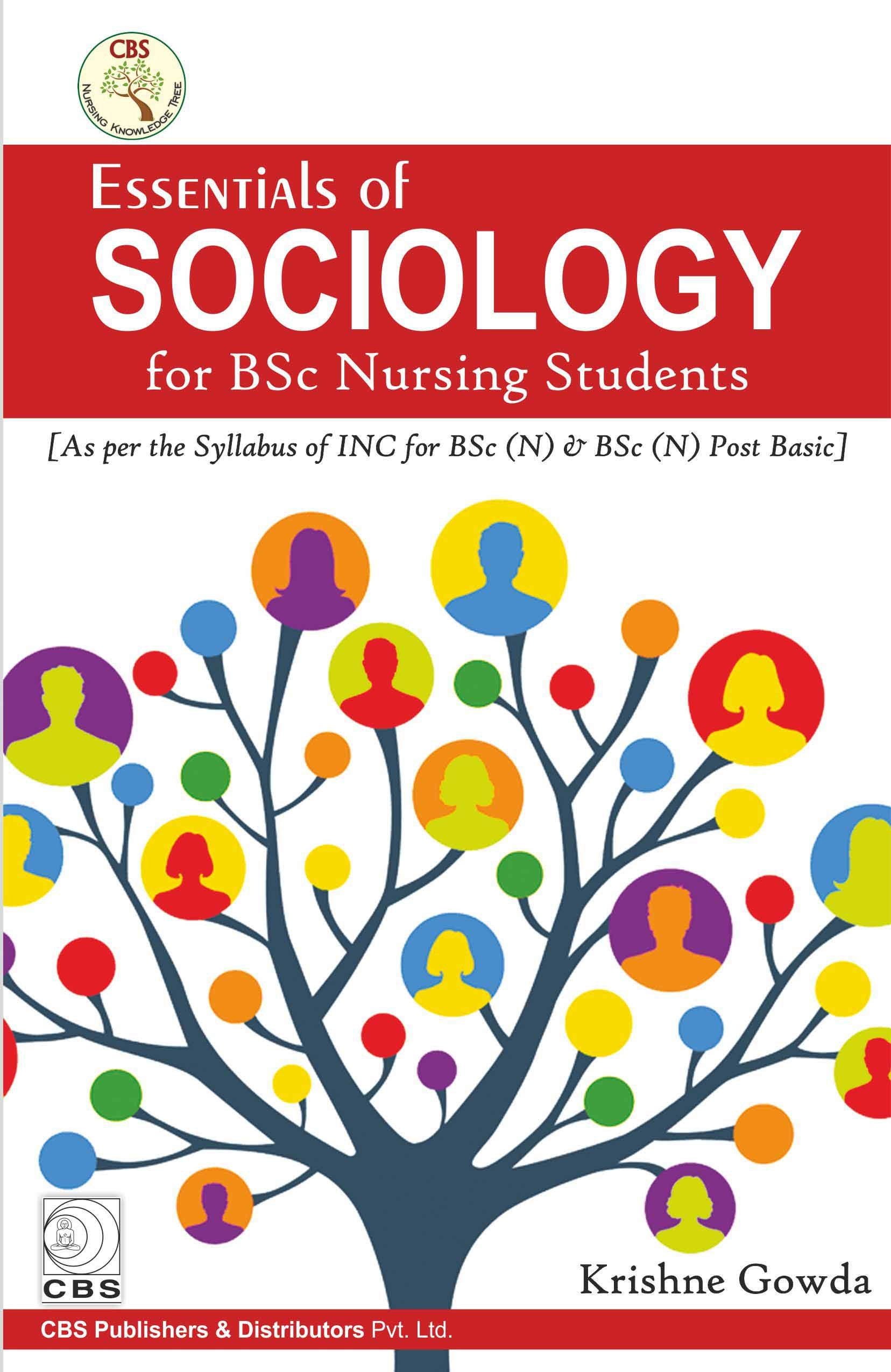 Essentials Of Sociology For Bsc Nursing Students (Pb 2017)
