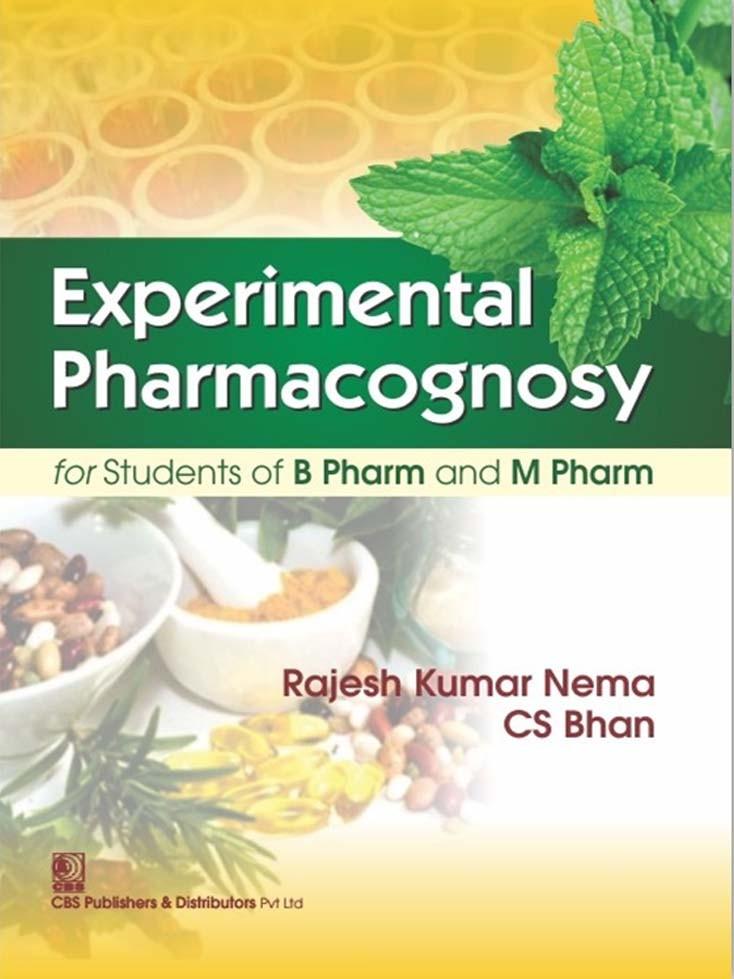 Experimental Pharmacognosy for Students of B Pharm and M Pharma