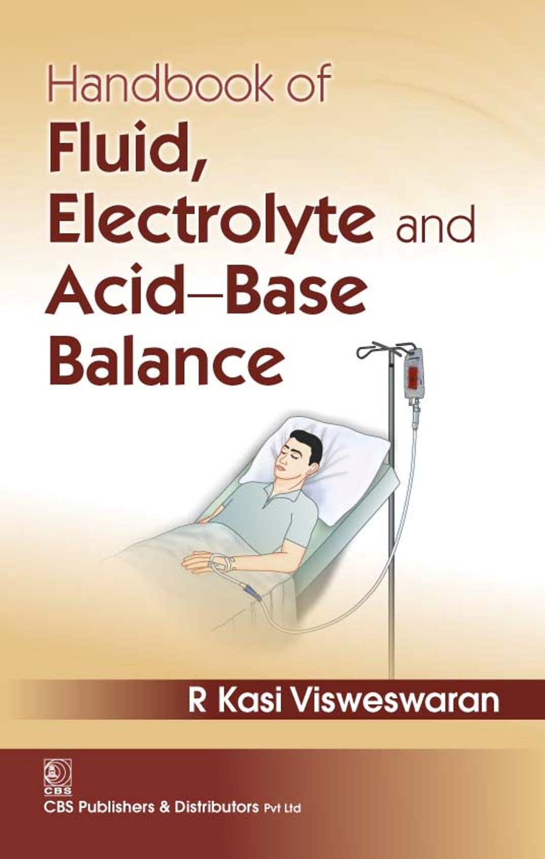 Handbook of Fluid, Electrolyte and Acid-Base Balance,1st reprint