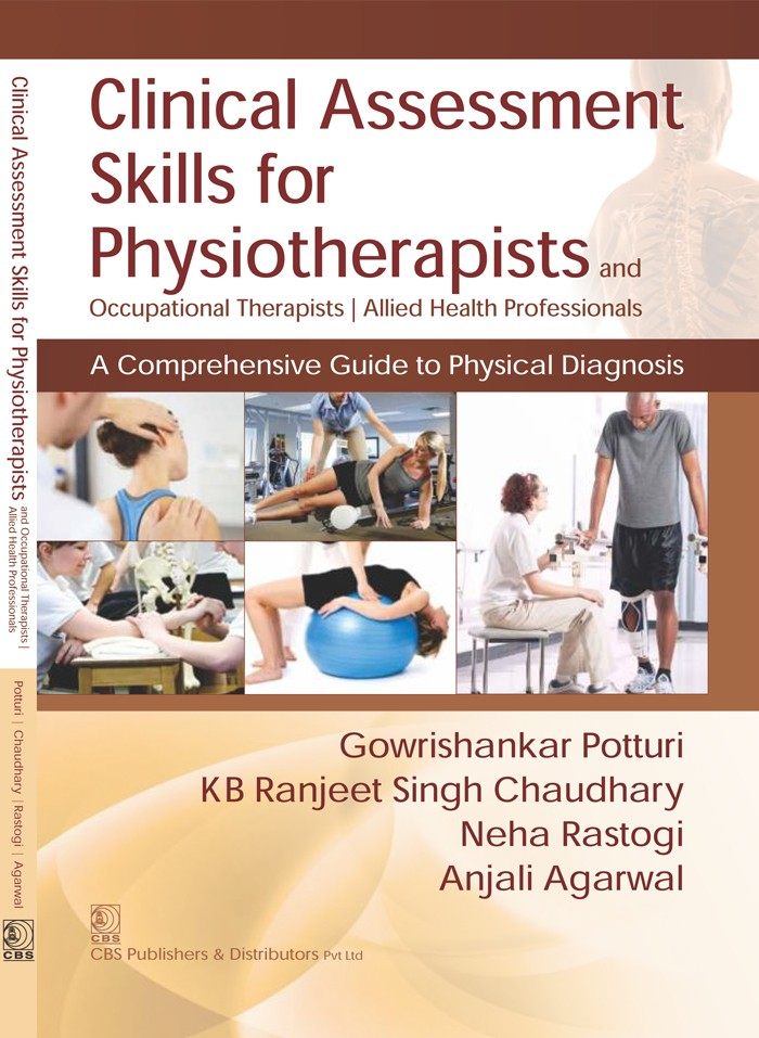 Clinical Assessment Skills for Physiotherapists and Occupational Therapists| Allied Health Professionals (1st reprint) A Comprehensive Guide to Physical Diagnosis