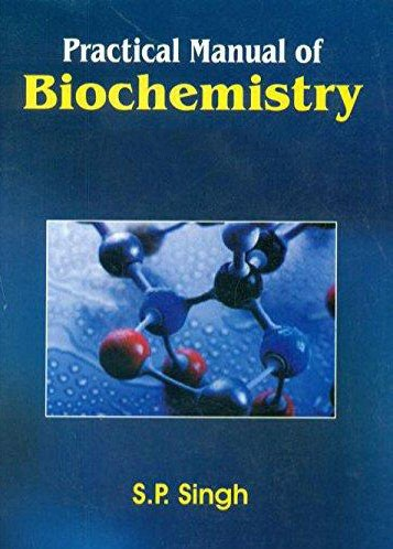 Practical Manual of Biochemistry 8 ed