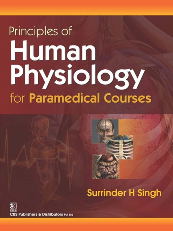 Principles of Human Physiology For Paramedical Courses