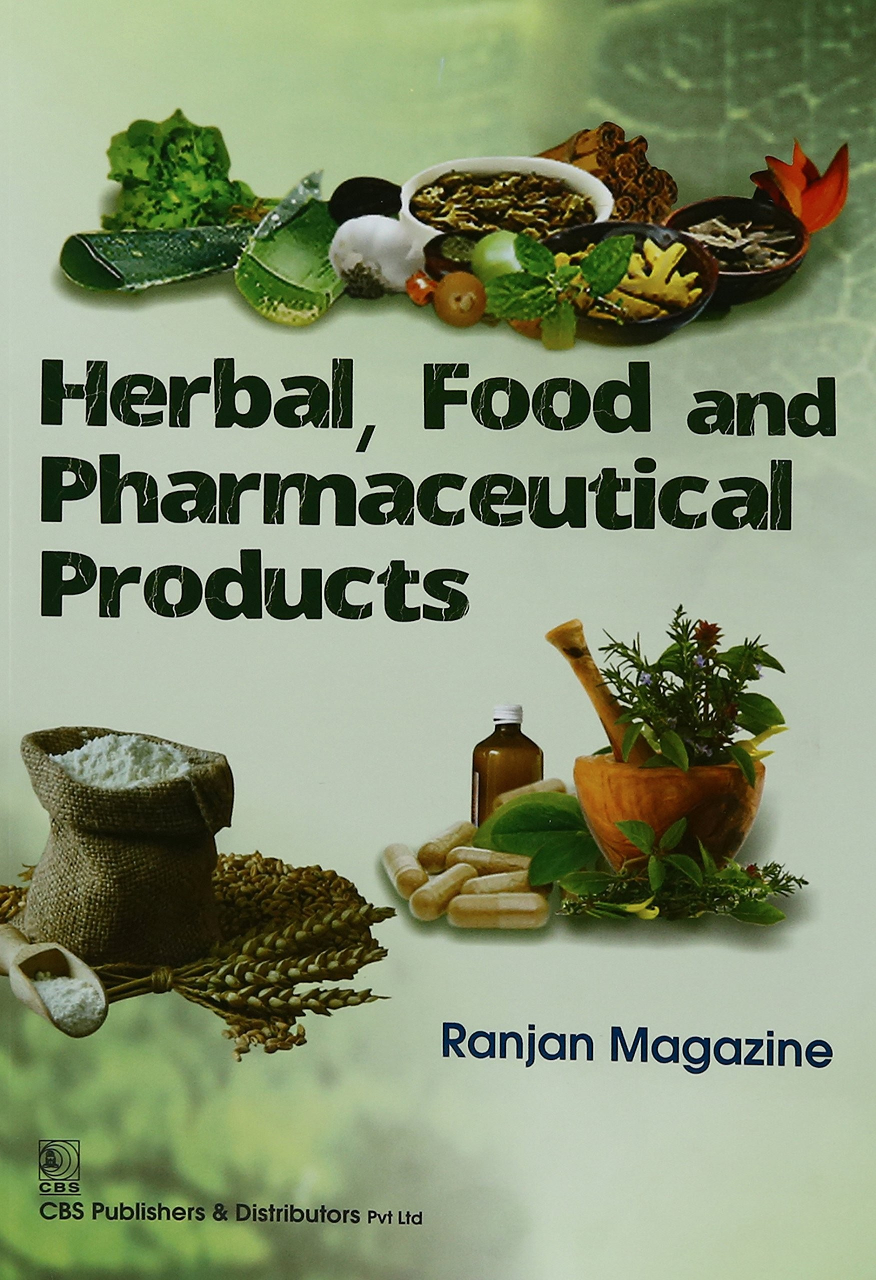 Herbal, Food and Pharmaceutical Products 1st reprint