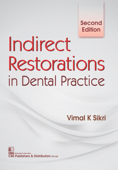Indirect Restorations in Dental Practice, 2e