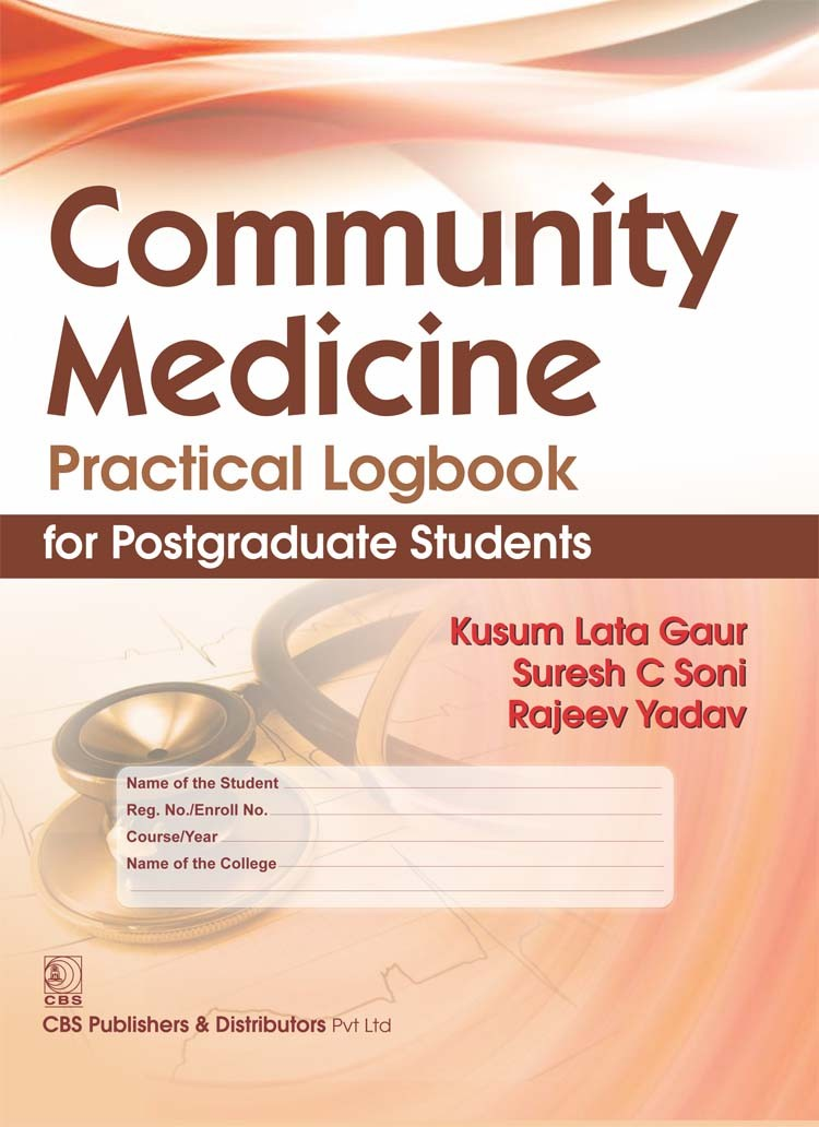 COMMUNITY MEDICINE PRACTICAL LOGBOOK FOR POSTGRADUATE STUDENTS (HB 2017)