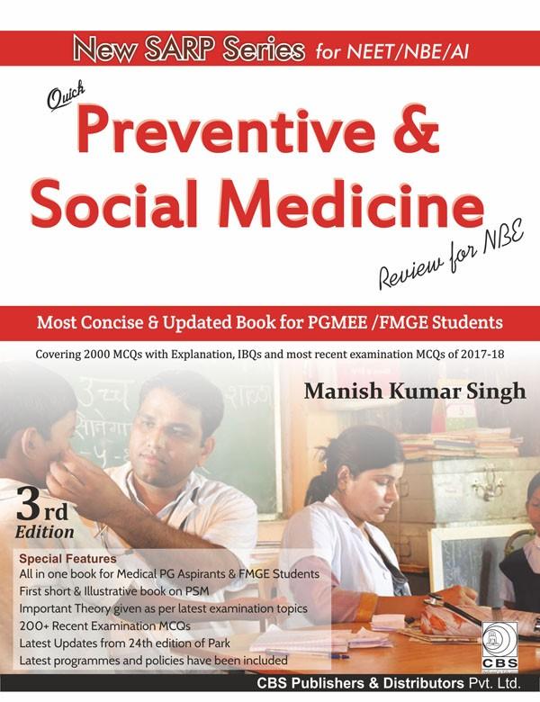 Quick Preventive & Social Medicine (Review for NBE)
