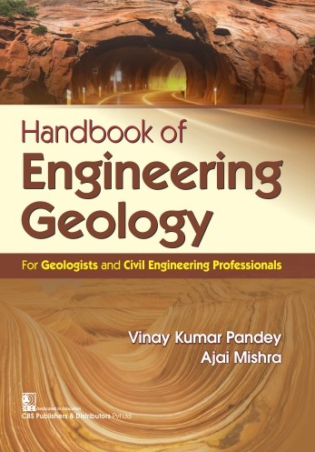 Handbook of Engineering Geology for Geologists and Civil Engineering Professionals