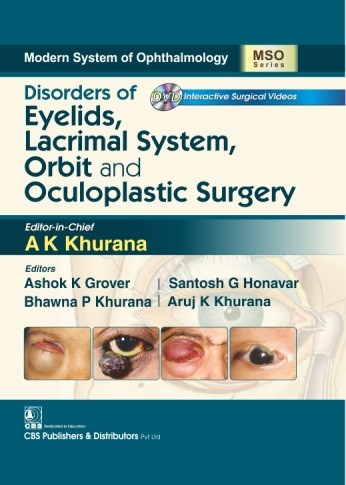 Modern System of Ophthalmology Disorders of Eyelids, Lacrimal System, Orbit and Oculoplastic Surgery