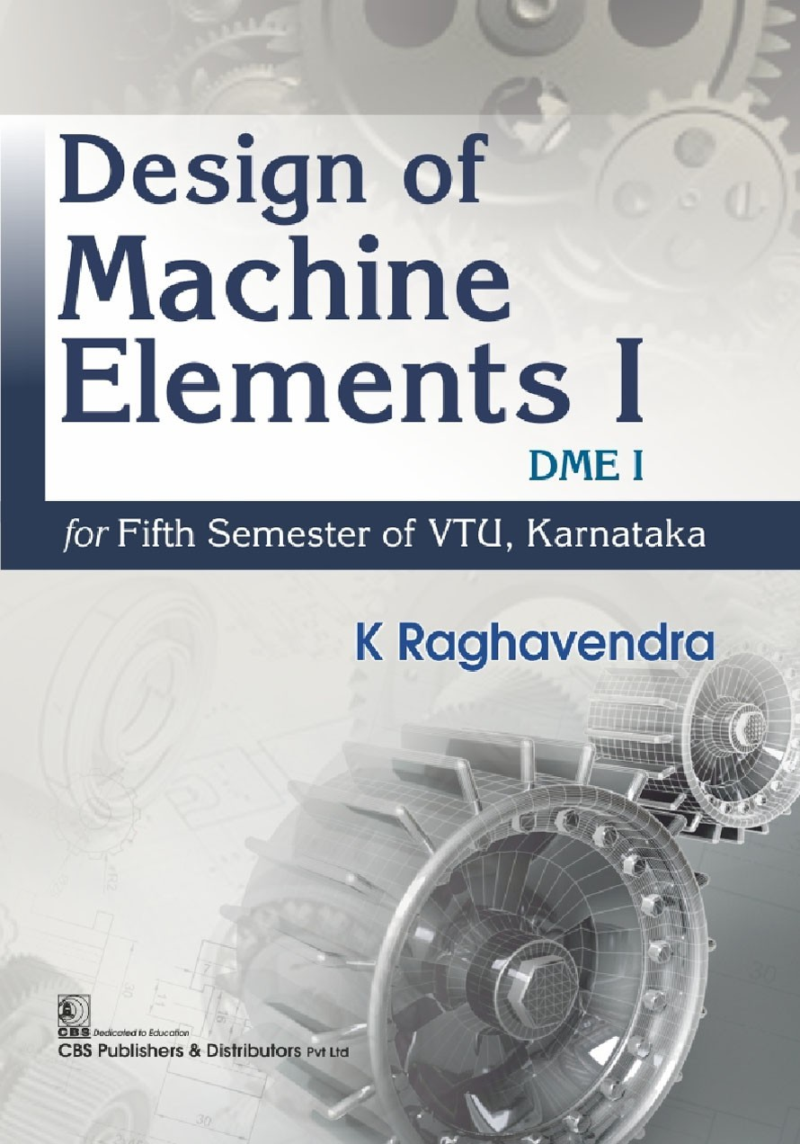 Design of Machine Elements I DME I (2nd reprint)