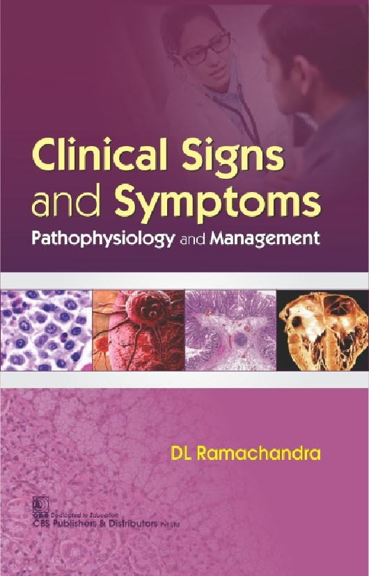 Clinical Signs and Symptoms Pathophysiology and Management