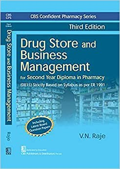 CBS Confident Pharmacy Series Drug Store and Business Management, 3/e (6th reprint) For Second Year Diploma in Pharmacy