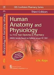 CBS Confident Pharmacy Series Human Anatomy and Physiology, 3/e (8th reprint) For First Year Diploma in Pharmacy