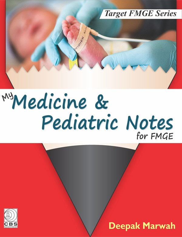 My Medicine & Pediatric Notes for FMGE