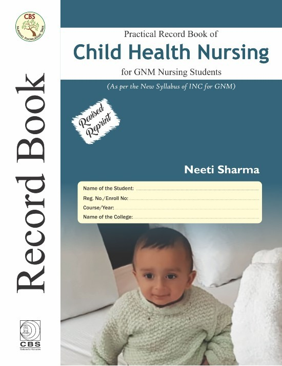 Practical Record book of child health Nursing For GNM Nursing Students