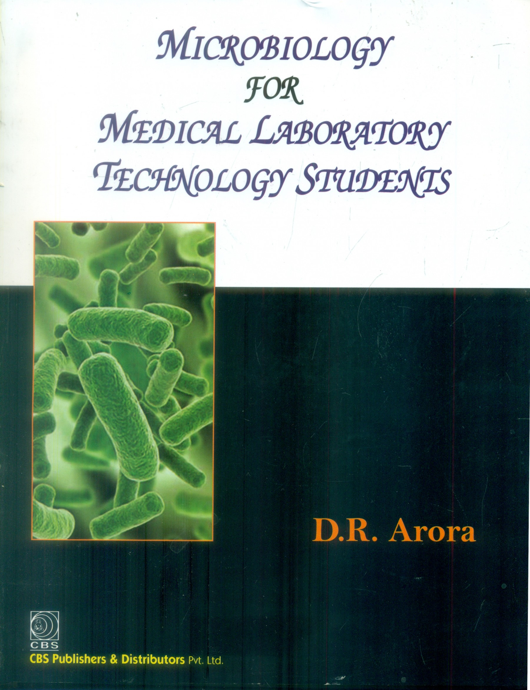 MICROBIOLOGY FOR MEDICAL LABORATORY TECHNOLOGY STUDENTS (PB 2018)