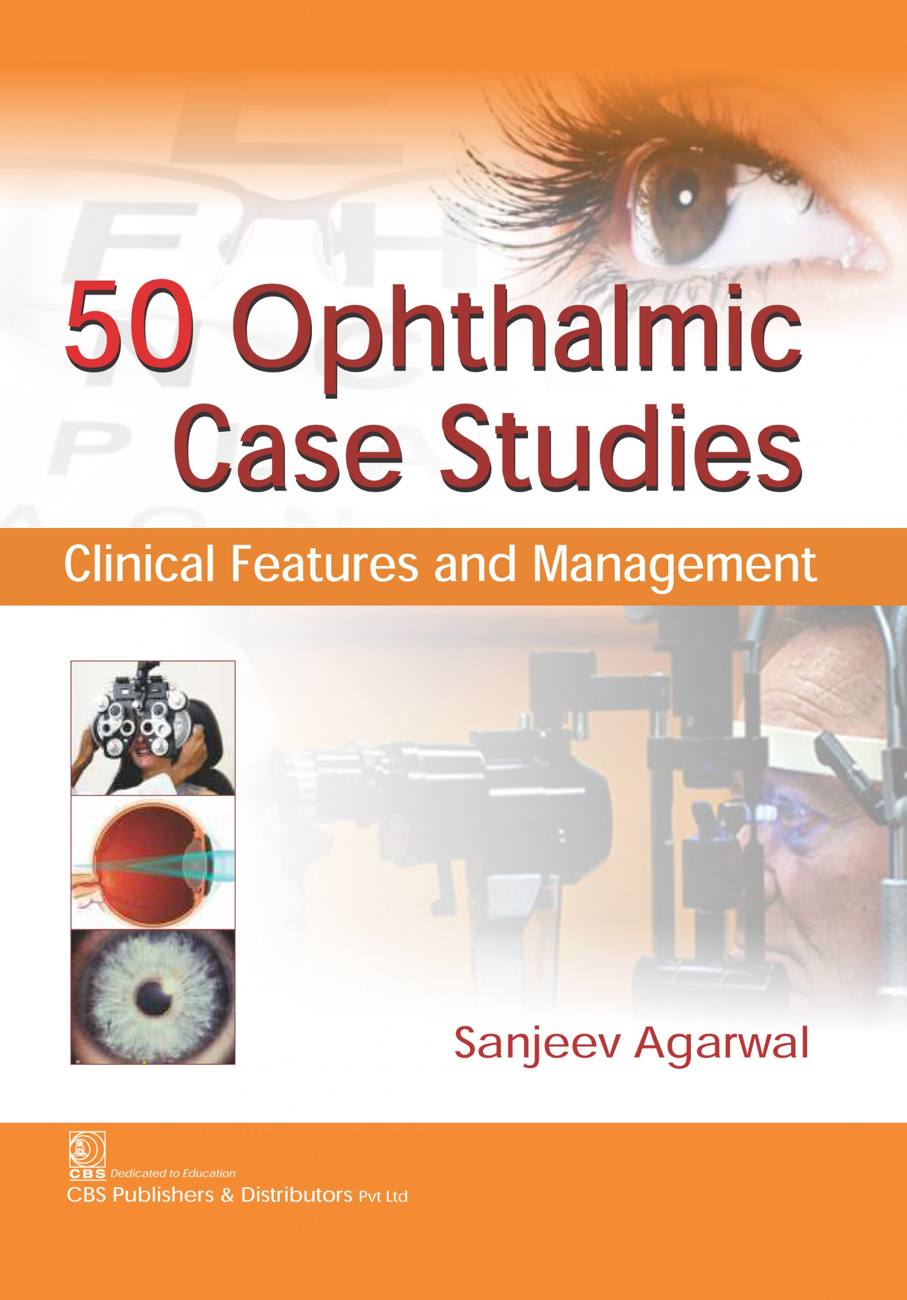 50 ophthalmic case studies clinical features and management