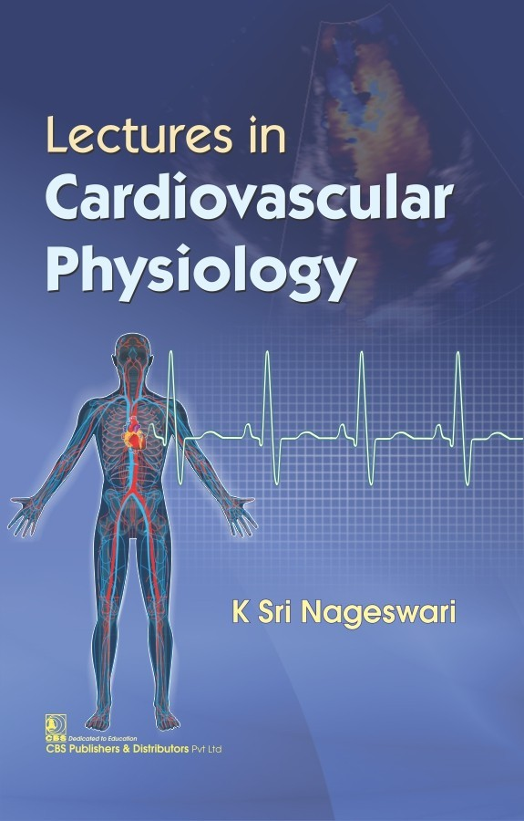 Lectures in Cardiovascular Physiology