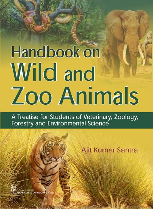 Handbook on Wild and Zoo Animals