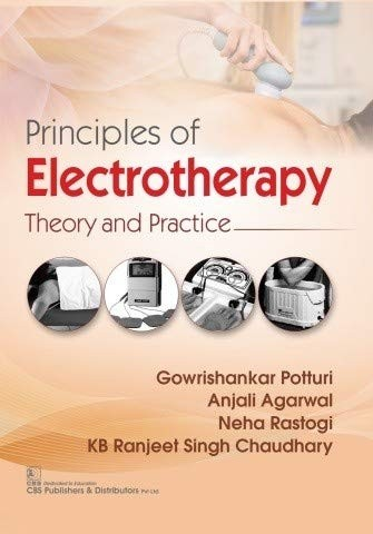 Principles of Electrotherapy Theory and Practice