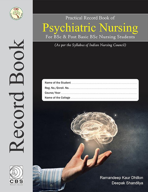 Practical Record Book of Psychiatric Nursing for BSc & Post Basic BSc Nursing Students